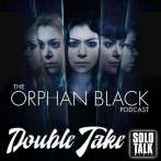 Double Take S4E06 – The Scandal of Altruism  – The Orphan Black Podcast