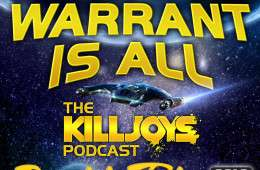 Meet The Parents Double Take S2E05  – The Warrant Is All – The Killjoys Podcast