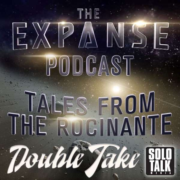 Dulcinea Double Take – S1E01 The Expanse Podcast